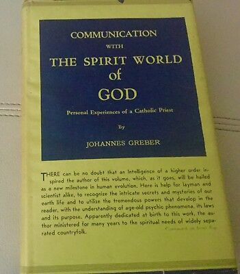 Communication With The Spirit World Of GOD By Johannesburg Greber 5th Edition