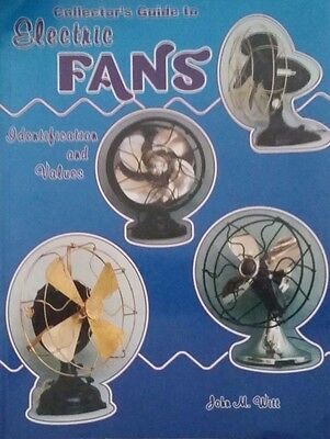 Collector's Guide To Electric Fan Value Reference Guide Collector's Book
