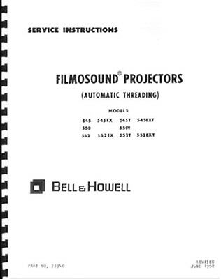 Bell & Howell 545 550 552 Projector Sevice & Repair Manual