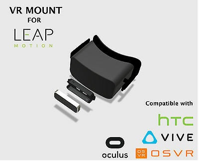 LEAP MOTION mount for HTC Vive, OSVR, Oculus  DK1, DK2 CV1