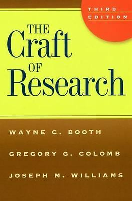 Chicago Guides to Writing, Editing, and Publishing: The Craft of Research by...