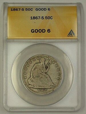 1867-S US Seated Liberty Silver Half Dollar Coin ANACS G-6