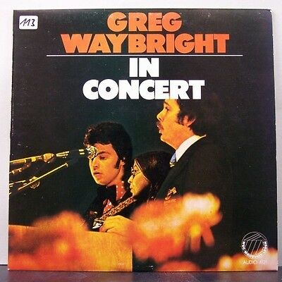 (o) Greg Waybright - In Concert