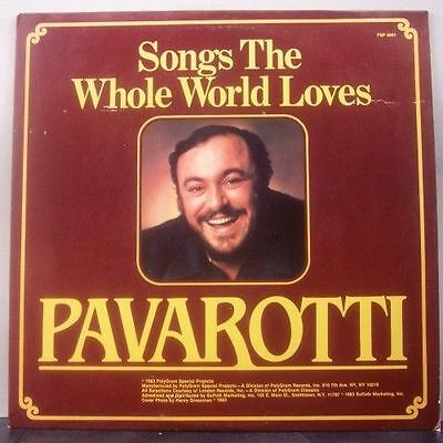 (o) Luciano Pavarotti - Songs The Whole World Loves