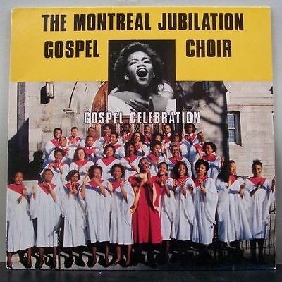 (o) The Montreal Jubilation Gospel Choir - Gospel Celebration