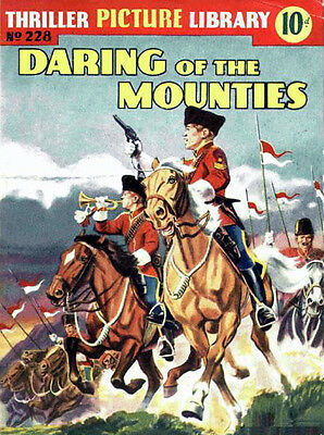 THRILLER PICTURE LIBRARY No.228 DARING OF MOUNTIES  - Facsimile 68 page Comic