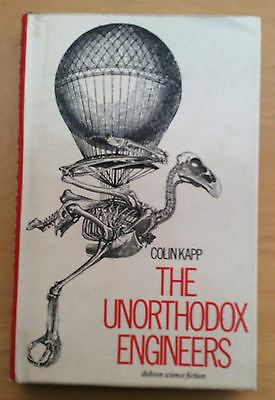 """""""The Unorthodox Engineers"""" by Colin Kapp HB FIRST EDITION VG"""