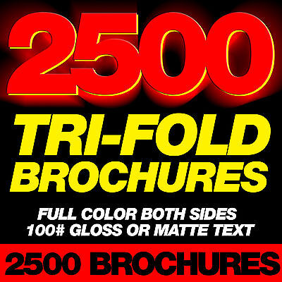 2500 Custom TriFold Brochures Full Color 100 lb gloss or matte text paper