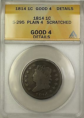 1814 Plain 4 Classic Head Large Cent 1c Coin S-295 ANACS G-4 Details Scratched
