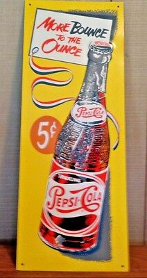 "Pepsi Cola Sign 5 Cents Embossed Metal/Tin More Bounce To The Ounce 26"" x 10"""