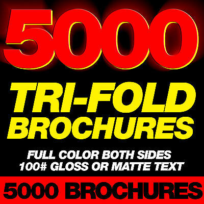 5000 Custom TriFold Brochures Full Color 100 lb gloss or matte text paper
