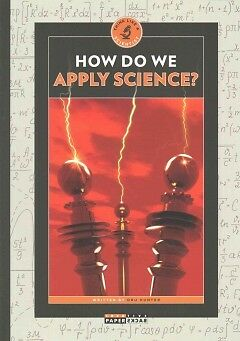 How Do We Apply Science? - NEW - 9781628321975 by Hunter, Dru
