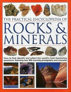The Practical Encyclopedia of Rocks & Minerals - NEW - 9781844776702 by Farndon,