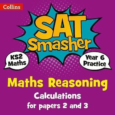 Year 6 Maths Reasoning - Calculations for pape by Collins KS2 Paperback Book New