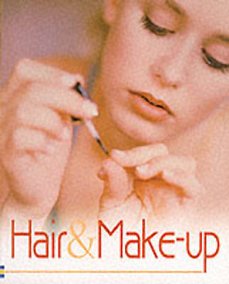 Wingate, Philippa, Usborne Book of Hair and Make-up (Usborne How to Guides), Ver