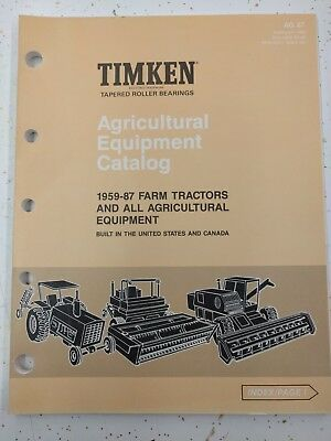 Timken AG 87 Agricultural Equipment Catalog 1959 -1987 Farm Tractors - USA