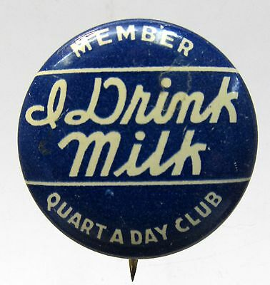 1930's MEMBER I DRINK MILK CLUB QUART OF MILK A DAY CLUB dairy pinback button  *