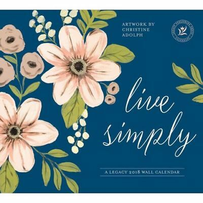 Live Simply (Christine Adolph) 2018 Wall Calendar by Legacy NEW Free Post