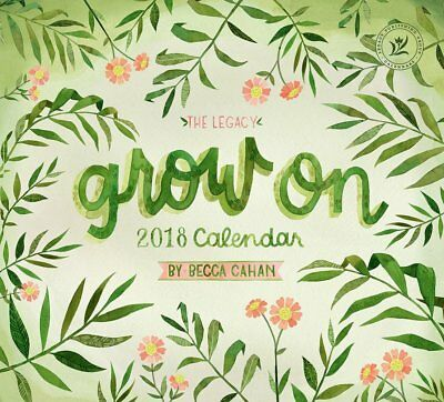 Grow On (Becca Cahan) 2018 Wall Calendar by Legacy/Lang NEW, Free Post