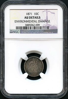 1871 Seated Liberty Silver Dime NGC AU Details Environmental Damage -134647