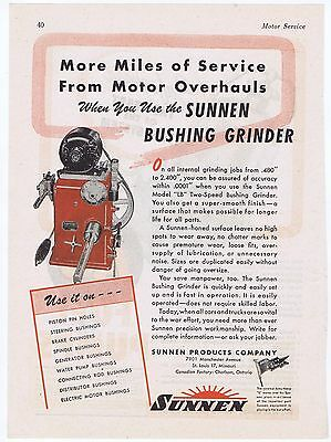 1945 Advertisement - SUNNEN BUSHING GRINDER, SUNNEN PRODUCTS CO., ST. LOUIS, MO