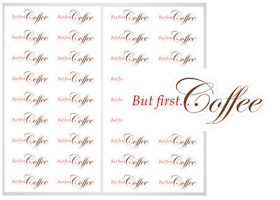 2 Sheet Pack of But First Coffee Planner Stickers, ST#016