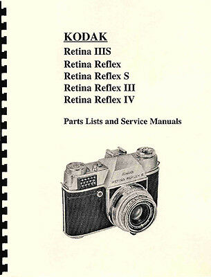 Kodak Retina Reflex Reflex S III IV & IIIS Repair Manual All Models