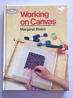 Working on Canvas by Margaret Rivers (Batsford Craftmasters Book)