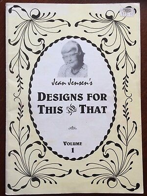 Jean Jensen's DESIGNS FOR THIS & THAT VOL 1