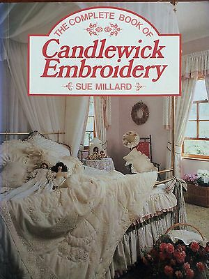 The Complete Book of  Candlewick Embroidery  by Sue Millard