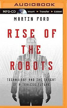 Audio CD: Rise of the Robots - NEW - 9781480574779 by Ford, Martin/ Cummings, Je