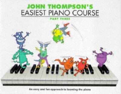 John Thompsons Easiest Piano Course Part 3:  by John Thompson New Paperback Book