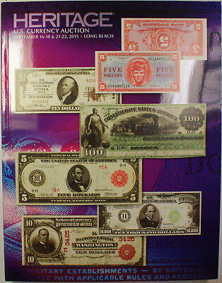 Sept 16-18 /& 21-22 HERITAGE: US Currency Auction 2015 Long Beach