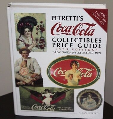 PETRETTI'S Coca-Cola COLLECTIBLES PRICE GUIDE - 9th Edition - illustrated BOOK