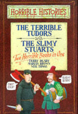 The Terrible Tudors: AND The Slimy Stuarts (Horrible Histories Collections), Dea