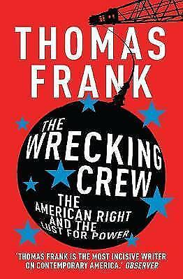 Frank, Thomas, The Wrecking Crew, Very Good Book