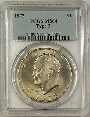 1972 Eisenhower Ike Dollar $1 Coin PCGS MS-64 Type 3 (BR d)