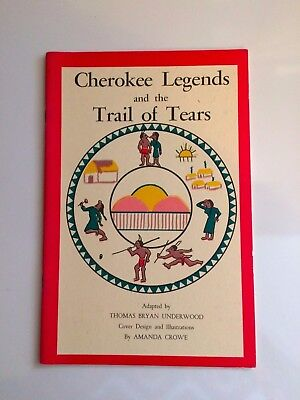 Cherokee Legends And The Trail Of Tears Native American Book