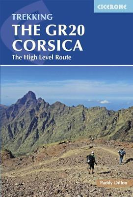 Cicerone Guide The Gr20 Corsica - Dillon, Paddy - New Paperback Book