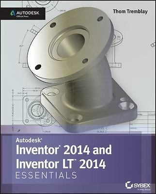 Inventor 2014 and Inventor LT 2014 Essentials: Autodesk Official Press by Tremb