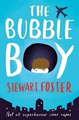 The Bubble Boy by Stewart Foster New Paperback Book
