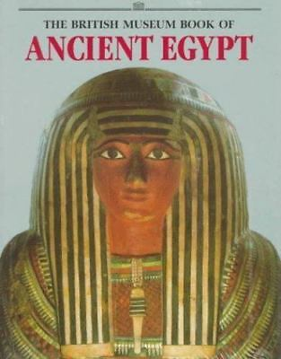 British Museum Book of Ancient Egypt by
