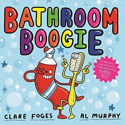 Bathroom Boogie by Clare Foges New Paperback Book