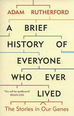 A Brief History of Everyone Who Ever Lived by Adam Rutherford New Paperback Book