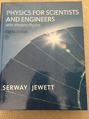 Physics For Scientists And Engineers, eighth edition, Serway and Jewett