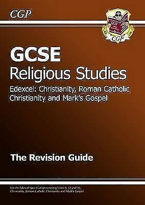 GCSE Religious Studies Edexcel Christianity, RC & Mark's Gospel Revision Guide (