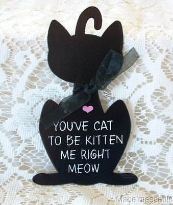 New Crazy Cat Lady Black You Cat to Be Kitten Me Right Meow Metal SIGN Ornament