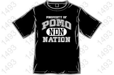 PROPERTY OF POMO NDN NATION native american FREE SHIP LARGE Black cotton t-shirt