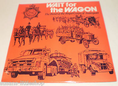 Wait For The Wagon - The Band Of The Royal Corps Of Transport 1979 Vinyl LP
