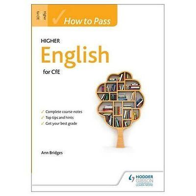 How to Pass Higher English for CFE by Ann Bridges (Paperback, 2014)